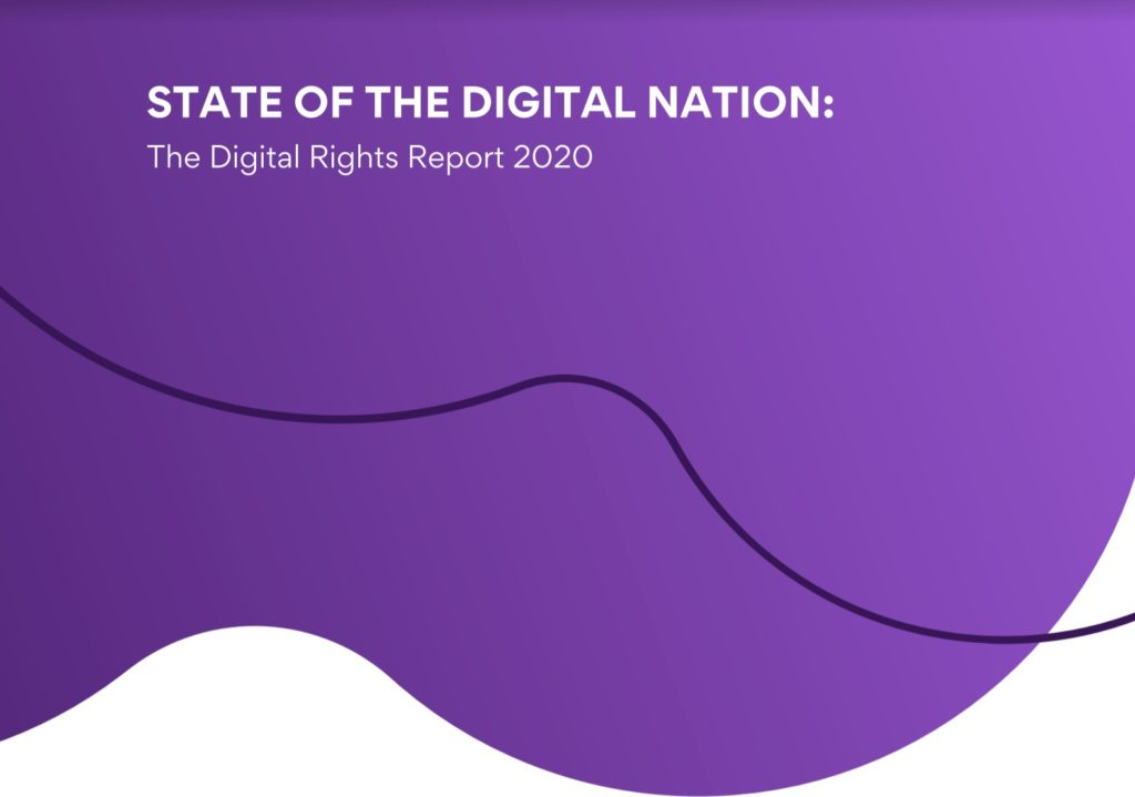 State of the Digital Nation: The Digital Rights Report 2020